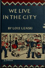 Cover of: We live in the city