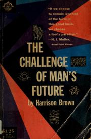 Cover of: The challenge of man's future