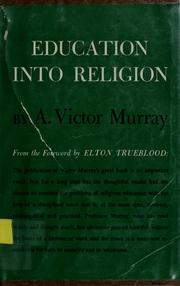 Cover of: Education into religion