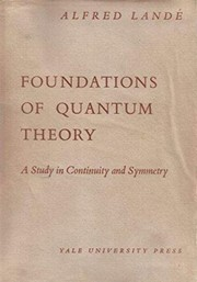 Cover of: Foundations of quantum theory