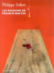 Cover of: Les passions de Francis Bacon