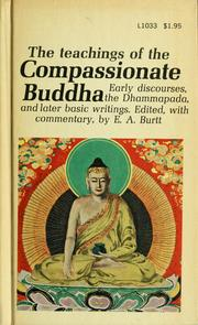 Cover of: The teachings of the compassionate Buddha