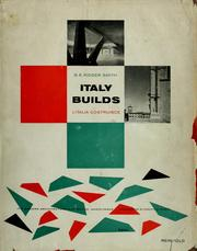 Cover of: Italy builds: its modern architecture and native inheritance