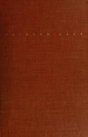 Cover of: Painted lace: and other pieces, 1914-1937.