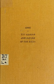 Cover of: The ground and nature of the right