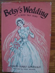 Cover of: Betsy's Wedding (Betsy-Tacy #10)