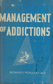 Cover of: Management of addictions