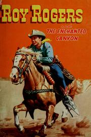 Cover of: Roy Rogers and the enchanted canyon