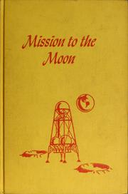 Cover of: Mission to the Moon: A Science Fiction Novel