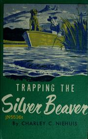 Cover of: Trapping the silver beaver
