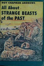 Cover of: All about strange beasts of the past