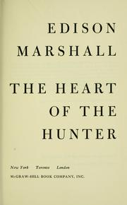Cover of: The heart of the hunter.