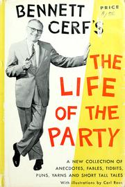 Cover of: The life of the party: a new collection of stories and anecdotes.