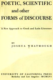 Cover of: Poetic, scientific, and other forms of discourse: a new approach to Greek and Latin literature.