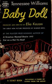Cover of: Baby doll: the script for the film