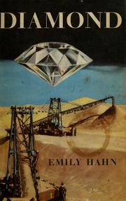 Cover of: Diamond: the spectacular story of earth's rarest treasure and man's greatest greed.