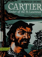 Cover of: Cartier, finder of the St. Lawrence