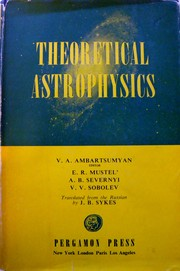 Cover of: Theoretical astrophysics