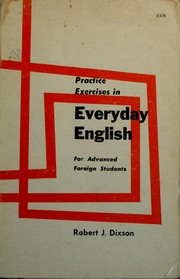 Cover of: Practice exercises in everyday English: for advanced foreign students.