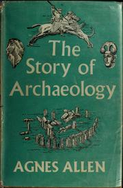 Cover of: The story of archaeology