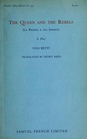 Cover of: The queen and the rebels: (La regina e gli insorti) a play in two acts