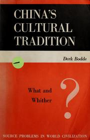 Cover of: China's cultural tradition, what and whither?