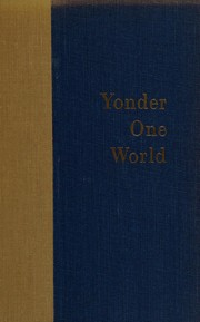 Cover of: Yonder one world