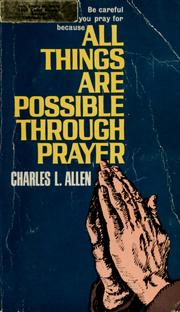 Cover of: All things are possible through prayer