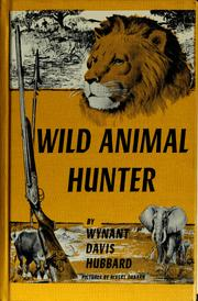 Cover of: Wild animal hunter