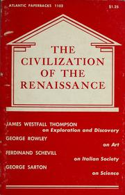 Cover of: The Civilization of the Renaissance