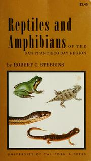 Cover of: Reptiles and amphibians of the San Francisco Bay region