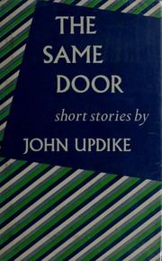 Cover of: The same door: short stories