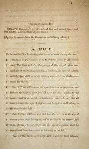 Cover of: A bill to be entitled An act to organize forces to serve during the war