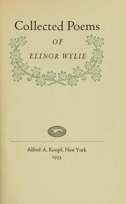 Cover of: Collected poems of Elinor Wylie
