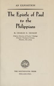 Cover of: The Epistle of Paul to the Philippians: an exposition
