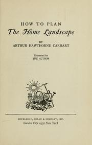 Cover of: ... How to plan the home landscape