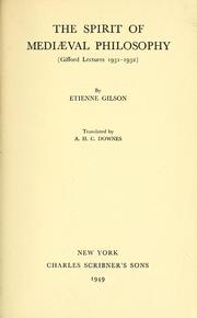 Cover of: The spirit of mediæval philosophy: (Gifford Lectures 1931-1932)