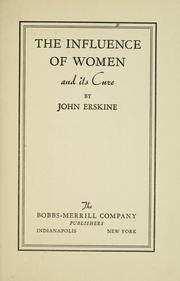 Cover of: The influence of women and its cure