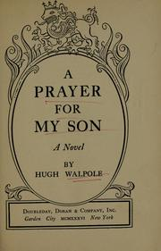 Cover of: A prayer for my son: a novel