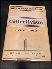 Cover of: Collectivism, a false Utopia