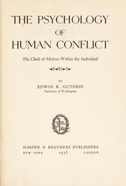 Cover of: The psychology of human conflict