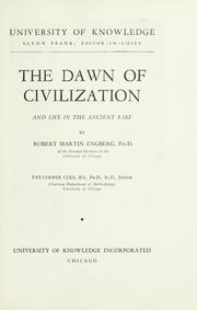 Cover of: The dawn of civilization and life in the ancient East