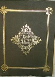 Cover of: Details of Gothic architecture