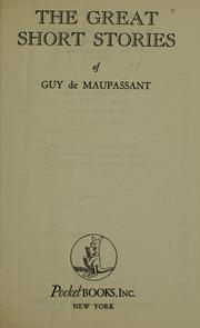 Cover of: The great short stories of Guy de Maupassant.. --
