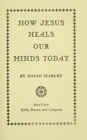 Cover of: How Jesus heals our minds today