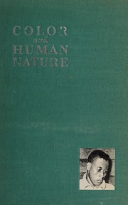 Cover of: Color and human nature: Negro personality development in a northern city