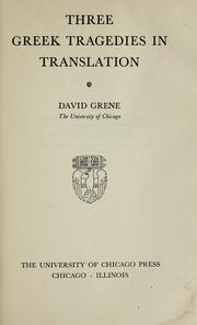 Cover of: Three Greek tragedies in translation