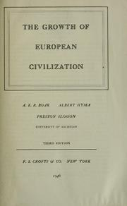 Cover of: The growth of European civilization