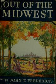 Cover of: Out of the Midwest: a collection of present-day writing