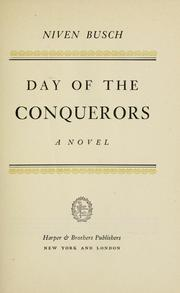 Cover of: ... Day of the conquerors: a novel.